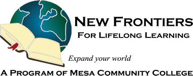 New Frontiers for Lifelong Learning, A Program of Mesa Community College